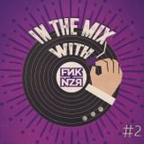 In the mix with Funkanizer / Episode #2