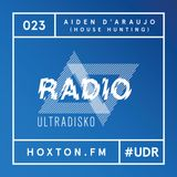 "ultraDisko Radio with Aiden d""Araujo (House Hunting)"
