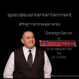 Santiago Garza y La Naturaleza Mix  'A La Natural' by DJ J-1000 #thejrmartinexperience