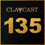 CLAPCAST #135