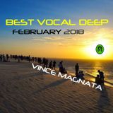 BEST VOCAL DEEP / FEBRUARY  2018 MIX by VINCE MAGNATA