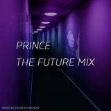 Prince The Future Mix