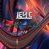 Jey'c - MIx Techno #12