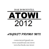 Atowi - August 2012 Promo Mix