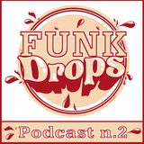 """Funk Drops made for old redneck feng shui landscaping professionists"" (Sweat Drops Music)"