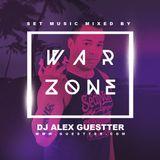 War Zone - Set Mix - Dj Alex Guestter