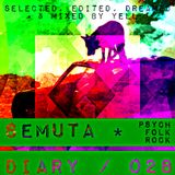 Semuta Diary 028 - Psych Folk - Selected, edited, dreamed and mixed by Yell