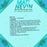 Matt Nevin May Mix 2014 (Bonus Running Trax)