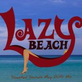 Roasted Sounds May 2015 Mix: Lazy Beach