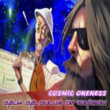 Cosmic Oneness - Calm Calculus of Reason