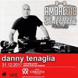 Danny Tenaglia - Amore018 NYE Festival @ Cinecittà World Roma - 2017.12.31