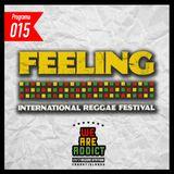 24/7 Reggae Station #015 - ESPECIAL FEELING FESTIVAL -  (2/8/2017)