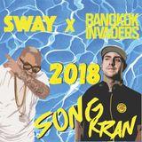 Bangkok Invader Song Kran Mix 2018 ( DJayBuddah + Ehh Kay)