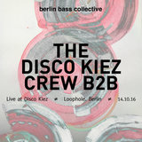 The Disco Kiez Crew B2B live at Disco Kiez (14.10.16) @ Loophole Berlin