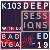 K103 Deep Sessions - 19 | Live @ Boca Boca / Hello You