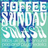 Toffee Sunday Smash episode #22
