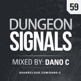 Dungeon Signals Podcast 59 - Dano C
