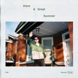 Have A Great Summer - Volume Three