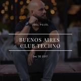 Joel Pujol Buenos Aires Club Techno DJ Set