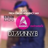 BBC Asian Network Friday Night Residency Mix - DJ Manny B (20/04/18) (AJD)