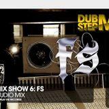 #4 - FS Dubstep Mix