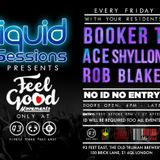 LIQUID SESSIONS DJ ROB BLAKE @93-FEET EAST WEEK-4
