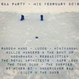 Ska Party Mid February 2018