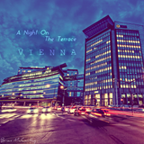 Brian McCarthy Pres. A Night On The Terrace - Vienna