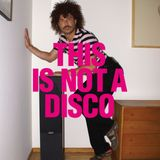 THIS_IS_NOT_A_DISCO