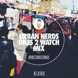 JD. Reid - Urban Nerds #Ones2Watch Mix