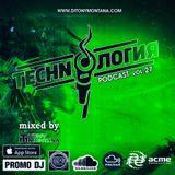 Techn'o'логия podcast # 27 with Dj Tony Montana [MGPS 89,5 FM] 14.04.2018