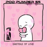 Pod Pumper Mix 55-Emotions Of love 2018