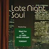 Late Night Soul on a1 radio 6-9-17