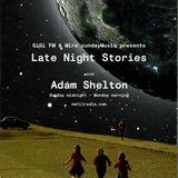 Late Night Stories w/ Adam Shelton - 11th November 2018