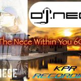 DJ.Nece's The Nece Within You 60