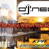 DJ.Nece's The Nece Within You 60