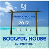 """SOULFUL HOUSE "" - SUMMER vol.1 - session 22 - june 2017"