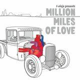 """Million Miles Of Love"" mixed by T-Ninja (2010)"