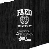 FAED University Episode 47 featuring DJ Gerry Joseph & DJ Josh Stylez - 03.06.19