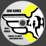 JAVI GOMEZ presents TRIBUTE TO LIMITE SANTOMERA VOL.2