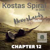 KOSTAS SPIRAL in dub - NEVERLANDS radio (CHAPTER 12)