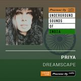 Priya - Dreamscape #003 (Underground Sounds Of India)