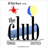 DJ Matt Rouse || The Club (volume 3): Terraza