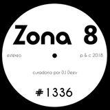 Zona 8, emissão #1336 (09 Novembro 2018)