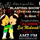 Eid Special Show with RJ Tayyaba Anjani and RJ MAK on AMZFM ::: AMZFM.COM