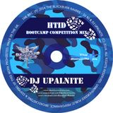 Dj Upalnite - HTID Bootcamp Competition Mix