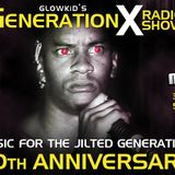 """GL0WKiD - Generation X pres. ''Music for the Jilted Generation 20th Anniversary Tribute"""" (03JUL2014)"""