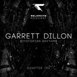 //Reloading-Podcast//-Chapt.193-Garrett Dillon (Dystopian Rhythm)