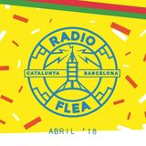 Radio Flea · Abril '18