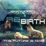 Jenny Karol incl.InWinter Guest Mix - ReBirth 70